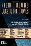 Film Theory Goes to the Movies (AFI Film Readers)