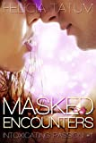 Masked Encounters (Intoxicating Passion Book 1)
