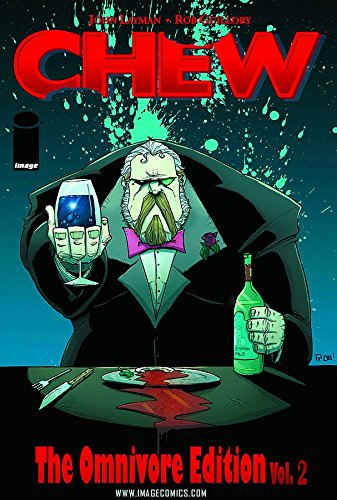 Chew Omnivore Edition Volume 2