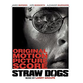 Straw Dogs: Original Motion Picture Score