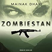 Zombiestan: A Zombie Novel | [Mainak Dhar]