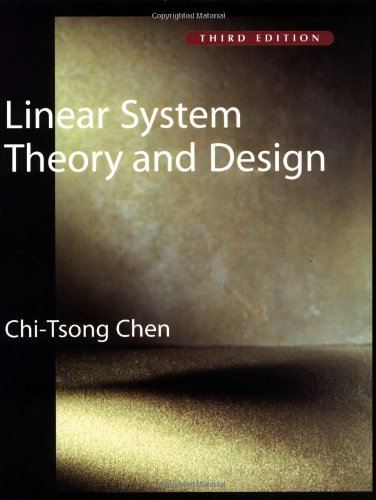Linear System Theory and Design (Oxford Series in...