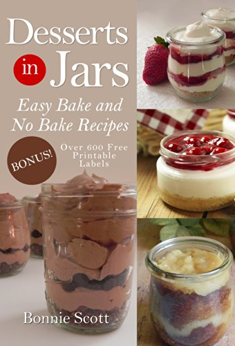 Desserts in Jars by Bonnie Scott