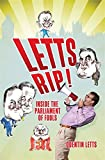 Letts Rip! Inside the Parliament of Fools