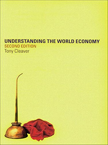 Understanding the World Economy, by Tony Cleaver