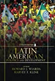 img - for Latin American Politics and Development: Seventh Edition book / textbook / text book