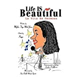 img - for [(Life Is Beautiful: La Vita Es Hermosa)] [Author: Mylia Tiye Mal Jaza] published on (September, 2003) book / textbook / text book