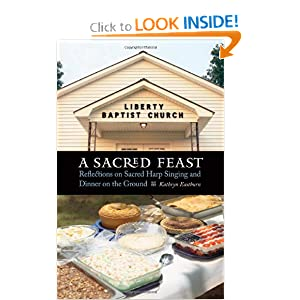 Amazon.com: A Sacred Feast: Reflections on Sacred Harp Singing and ...