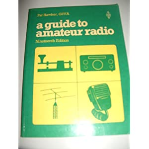 Guide to Amateur Radio Pat Hawker