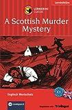 A Scottish Murder Mystery. Compact Lernkrimi. Englisch Wortschatz Niveau C1: Englisch Wortschatz C1