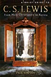 A Brief Guide to C. S. Lewis: From Mere Christianity to Narnia (Brief Histories)