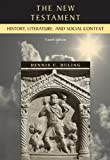 The New Testament: History, Literature, and Social Context