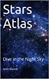 Stars Atlas: Dive in the Night Sky