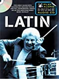 Play Along Drums Audio CD: Latin (Book & CD)