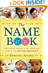 Name Book, The: Over 10,000 Names--Th...