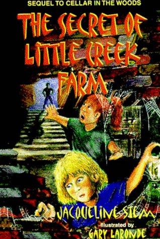 The Secret of Little Creek Farm