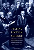 img - for Telling Lives in Science: Essays on Scientific Biography book / textbook / text book