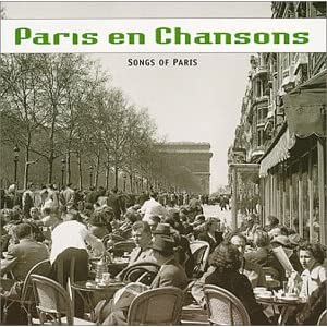 Paris En Chansons: Songs  of Paris