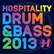 Hospitality Drum & Bass 2013 [Explicit]