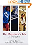 The Magistrate's Tale: A Front Line R...