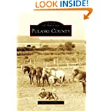 Pulaski County, IN (IMG) (Images of America (Arcadia Publishing))