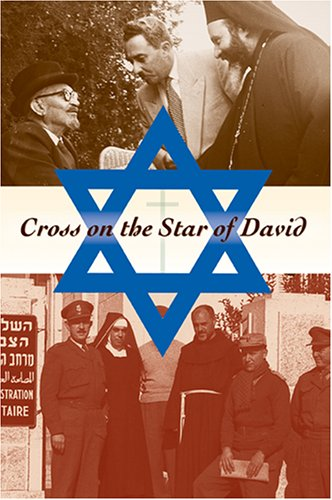 Cross on the Star of David: The Christian World in Israel's Foreign Policy, 1948-1967 (Indiana Series in Middle East Studies)