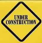 Under Construction; Rethinking Images of…