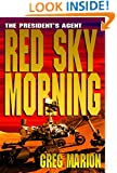 Red Sky Morning (A President's Agent Novel)