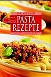 Die allerbesten Pasta-Rezepte: Cannel...