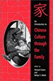 img - for An Introduction to Chinese Culture Through the Family (Suny Series in Asian Studies Development) book / textbook / text book