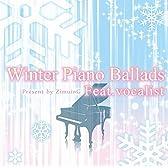 Winter Piano Ballads Feat.vocalist