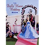 The Dolls' House Wedding Bookby Sue Johnson