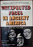 Unexpected Faces in Ancient America: The Historical Testimony of Pre-Columbian Artists (1500 B.C.-a.D. 1500 : the Historical Testimony of Pre-Columbian Artists) (0517516578) by Wuthenau, Alexander Von