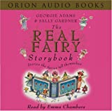 The Real Fairy Storybook (0752867148) by Adams, Georgie