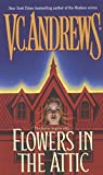 Flowers in the Attic (Dollanganger Saga) Virginia Andrews