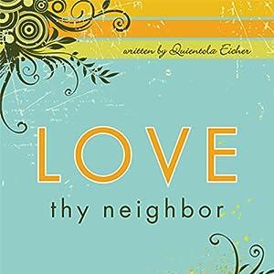 Love Thy Neighbor Audiobook