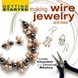 Getting Started Making Wire Jewelryby Linda Chandler
