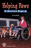 Helping Paws: Service Dogs (Cover-To-Cover Books)