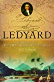 Ledyard: In Search of the First American Explorer