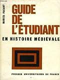 img - for Guide de l'etudiant en histoire medievale book / textbook / text book