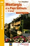 Montargis et le Pays G�tinais... � pi...