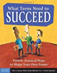 What Teens Need to Succeed: Proven, P...