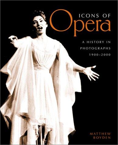 Icons of Opera, Matthew Boyden