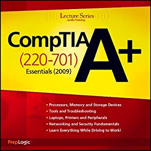 CompTIA A+ Essentials (220-701) Lecture Series | [PrepLogic]