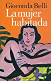 img - for La Mujer Habitada/ the Inhabited Woman (Seix Barral Biblioteca Breve) (Spanish Edition) book / textbook / text book