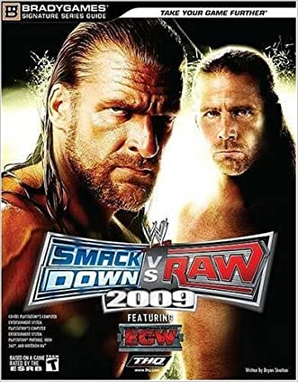 WWE SmackDown vs. Raw 2009 Signature Series Guide (Bradygames Signature Guides)