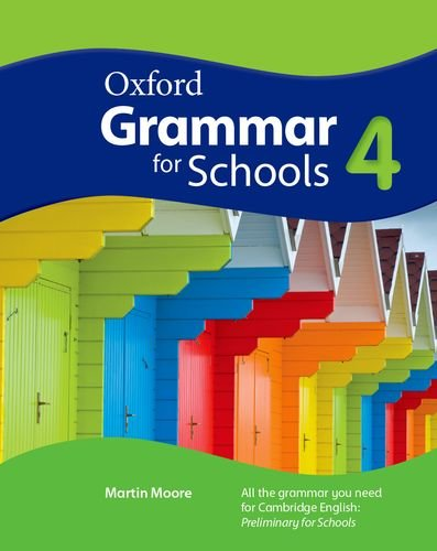 Oxford Grammar for Schools: 4: Student's Book