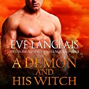 A Demon and His Witch (       UNABRIDGED) by Eve Langlais Narrated by Mindy Kennedy