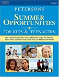 Summer Opps for Kids & Teenagers 2005 (Peterson's Summer Programs for Kids & Teenagers)