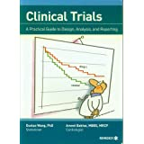 Clinical Trials: A Practical Guide to Design, Analysis, and Reportingby Duolao Wang